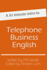 Phil Wade - A 10 minute intro to Telephone Business English artwork