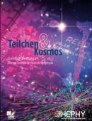 Teilchen & Kosmos