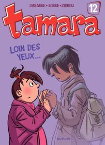 Tamara - Tome 12 - Loin des yeux ... La couverture du livre martien