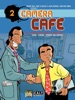 Caméra Café - tome 2 - ça va bien faire chier la direction