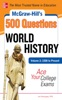 McGraw-Hill's 500 World History Questions, Volume 2: 1500 To Present: Ace Your College Exams