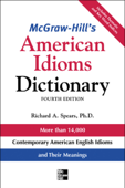 McGraw-Hill's Dictionary of American Idioms Dictionary