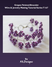 Grapes Twisted Bracelet Wire & Jewelry Making Tutorial Series T167