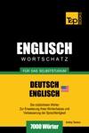 Wortschatz Deutsch-Amerikanisches Englisch Fr Das Selbststudium 7000 Wrter