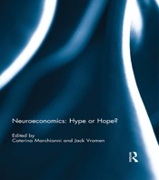 Download and Read Online Neuroeconomics: Hype or Hope?