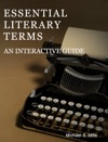 Essential Literary Terms An Interactive Guide
