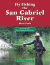 Fly Fishing The San Gabriel River West Fork