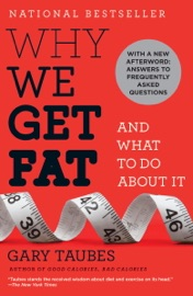 Why We Get Fat