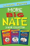 More Big Nate 3-Book Collection