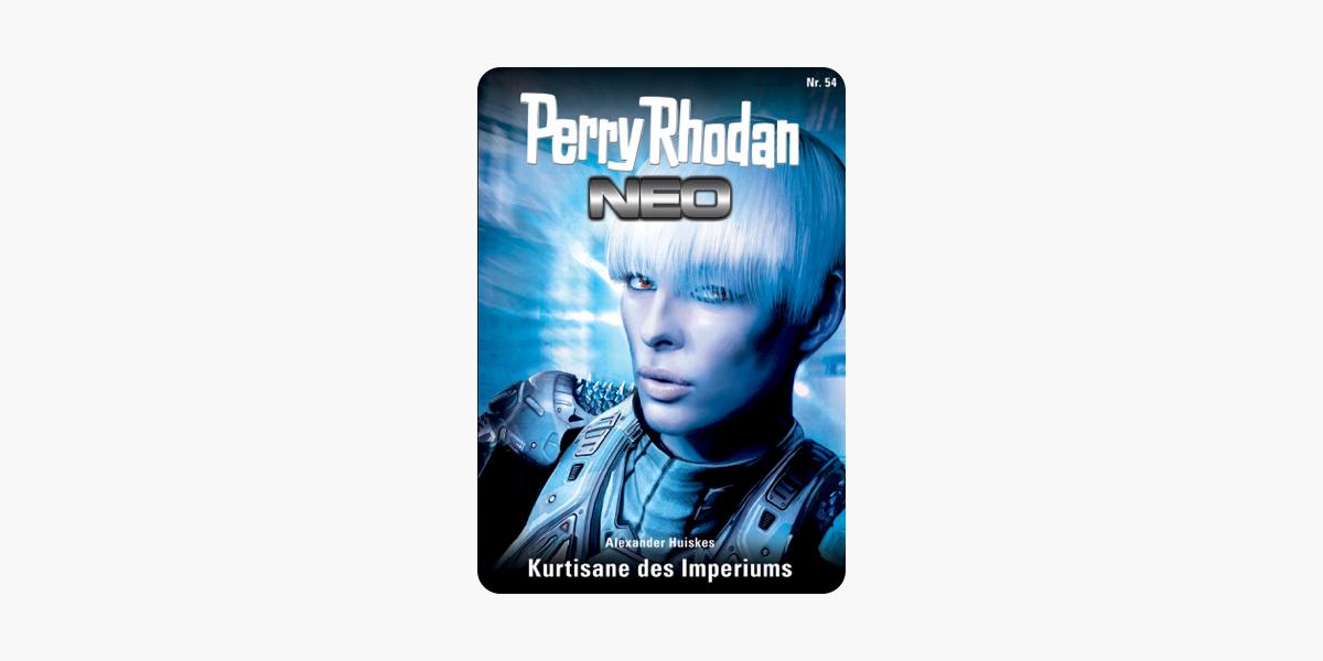Perry Rhodan Neo 54: Kurtisane des Imperiums: Staffel: Arkon 6 von 12 (German Edition)