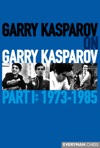 Garry Kasparov On Garry Kasparov Part 1