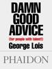 George Lois - Damn Good Advice (for people with talent!) kunstwerk