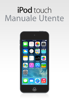 Apple Inc. - Manuale Utente di iPod touch per iOS 7.1 artwork