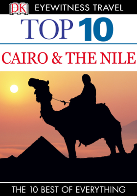 Top 10 Cairo and the Nile - DK Travel book