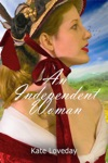 An Independent WomanRedwoods Trilogy Book One
