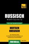 Deutsch-Russischer Wortschatz Fr Das Selbststudium 7000 Wrter