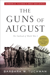 The Guns of August Summary