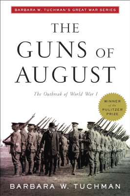 The Guns of August - Barbara W. Tuchman book