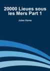 20000 Lieues Sous Les Mers - Partie 1