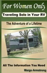 For Women Only Traveling Solo In Your RV