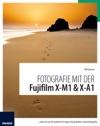 Fotografie Mit Der Fujifilm X-M1  X-A1