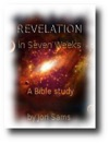 Revelation In Seven Weeks A Bible Study