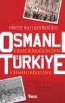Osmanl Demokrasisinden Trkiye Cumhuriyetine