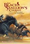 The Black Stallions Courage