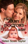 The Army Doctors Valentines Baby Army Doctors Baby 5