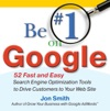 Be 1 On Google  52 Fast And Easy Search Engine Optimization Tools To Drive Customers To Your Web Site