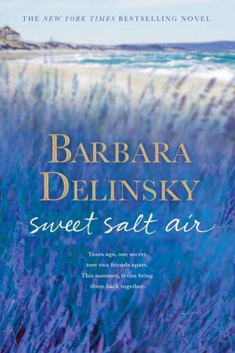 Barbara Delinsky - Sweet Salt Air