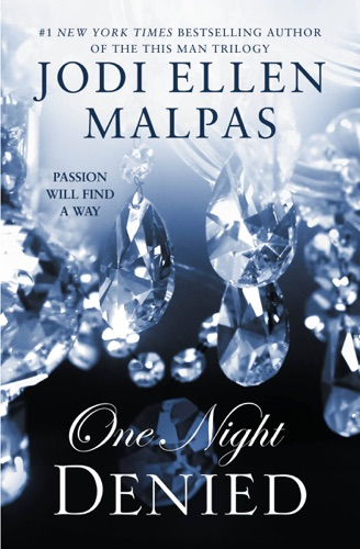 Jodi Ellen Malpas - One Night: Denied