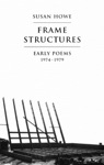 Frame Structures Early Poems 1974-1979