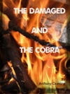 The Damaged And The Cobra