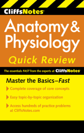 CliffsNotes Anatomy & Physiology Quick Review, 2nd Edition book