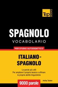 Vocabolario Italiano-Spagnolo per studio autodidattico: 9000 parole Book Cover
