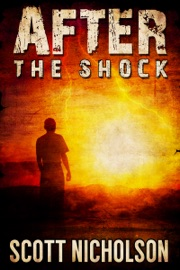 After: The Shock - Scott Nicholson Book