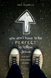 You Don T Have To Be Perfect To Follow Jesus