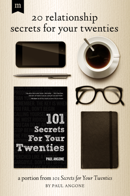 20 Relationship Secrets for Your Twenties - Paul Angone book