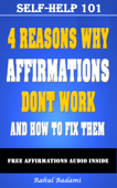 Self-Help 101: 4 Reasons why Affirmations don't Work and How to Fix them