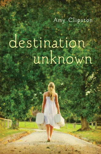 Amy Clipston - Destination Unknown
