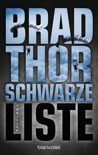 Brad Thor - Schwarze Liste