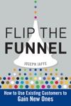 Flip The Funnel