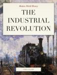 Modern World History: The Industrial Revolution