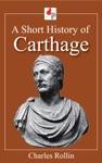 A Short History Of Carthage