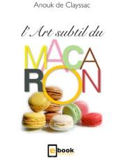 L'art subtil du macaron