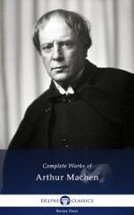Delphi Complete Works of Arthur Machen