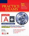 CompTIA A Certification Practice Exams Second Edition Exams 220-801  220-802
