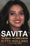 Savita The Tragedy That Shook A Nation