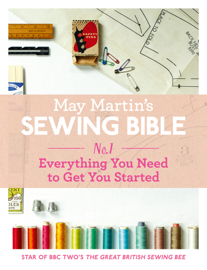 May Martin's Sewing Bible e-short 1: Everything You Need to Know to Get You Started book